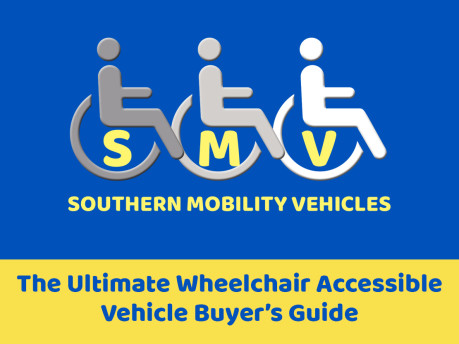 The Ultimate Wheelchair Accessible Vehicle Buyer's Guide